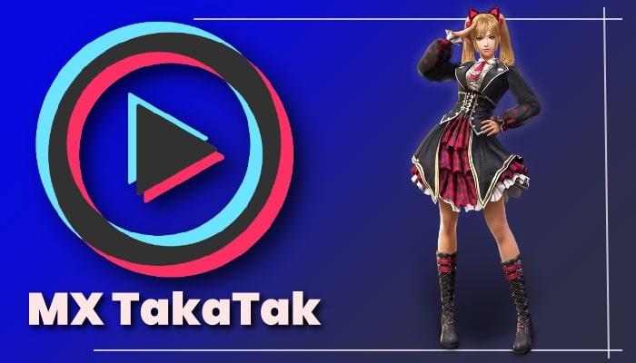 MX TakaTak App क्या है, इसका इस्तेमाल कैसे करें?